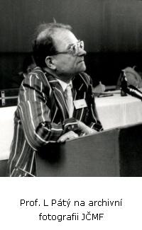 Prof. L Pátý  na archivní fotografii JČMF